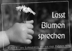 Lasst Blumen sprechen